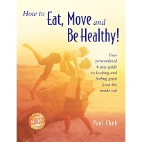 How to Eat, Move and Be Healthy Bog