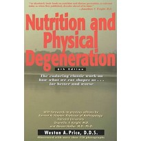 Nutrition and Physical Degeneration bog