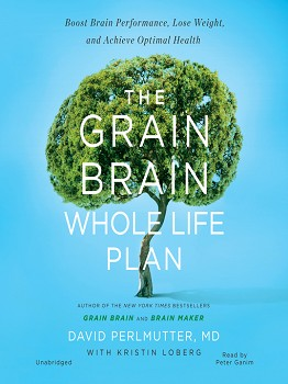 The Grain Brain Whole Life Plan af dr. David Perlmutter