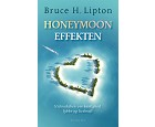 Bruce Lipton - The Honeymoon Effect