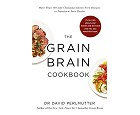 The Grain Brain Cookbook af David Perlmutter